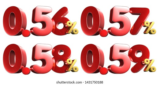 0.56,0.57,0.58,0.59 percent numbers 3D rendering on white background.Small size, about 8x19 cm.(with Clipping Path).