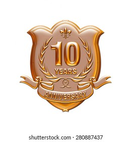 10 years anniversary golden label with ribbon, 3d Metallic illustration isolated on white.
