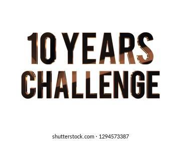 10 years challenge 3D render metallic text