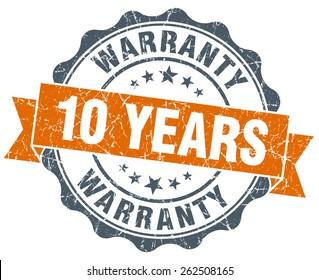 10 years warranty orange vintage seal isolated on white