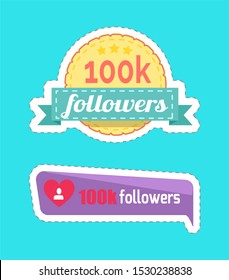 100 K followers, numbers and statistics of profile with heart isolated stickers set raster . Social network buttons and round patches with ribbons
