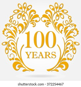100 years anniversary icon in ornate frame with floral elements. Template for celebration and congratulation design. 100th anniversary golden label.
