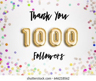 1000 followers thank you Gold balloons and colorful confetti, glitters. Illustration for Social Network friends, followers, Web user Thank you celebrate of subscribers or followers and likes.