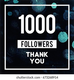 1000 Followers Thank You Message in Black Organic Texture with Watercolor Blots