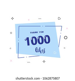 1000 likes thank you card. Template for social media.