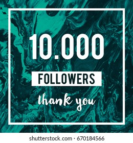 10000 Followers Thank You Message to followers