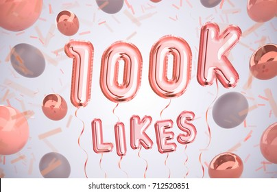 100k or 100000 likes, followers thank you with Rose Gold balloons and colorful confetti. For Social Network friends, followers, Web user Thank you celebrate of subscribers or followers, likes.