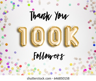 100k or 100000 thank you Gold balloons and colorful confetti, glitters. Illustration for Social Network friends, followers, Web user Thank you celebrate of subscribers or followers and likes.