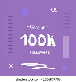 100k followers thank you social media template. Trendy flat banner for internet networks.  100000 subscribers congratulation post.