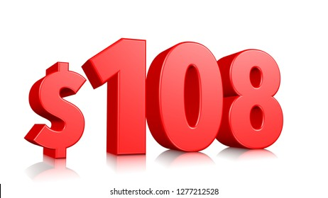 108$ One hundred and eighteen price symbol. red text 3d  render with dollar sign on white background