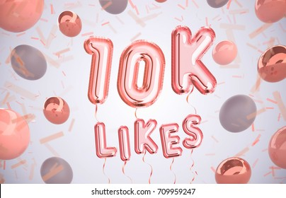 10k or 10000 likes, followers thank you with Rose Gold balloons and colorful confetti. For Social Network friends, followers, Web user Thank you celebrate of subscribers or followers, likes.