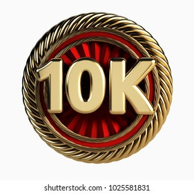 10K Golden Badge. 10 Thousand Followers web Icon. 3d Rendering isolated on white background.