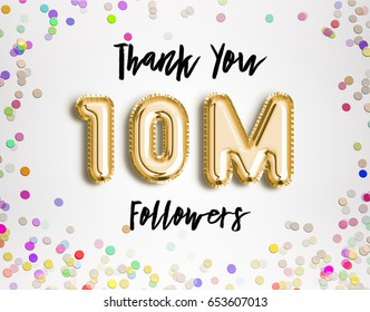 10M or 10 Million followers thank you Gold balloons and colorful confetti, glitters. 3D Illustration for Social Network friends followers, Web user Thank you celebrate of subscribers, followers, likes