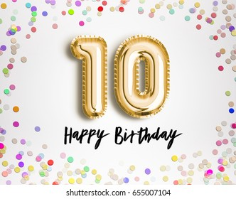 10th Birthday Celebration With Gold Balloons And Colorful Confetti Illustration Design For Your Brilliant Greeting