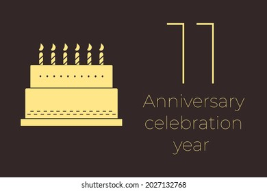 11 years anniversary celebration. 11 years old next to cake. Minimalistic illustration with text 11. Cake as a symbol of anniversary celebration.  eleven  anniversary