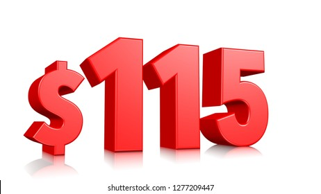 115$ One hundred fifteen price symbol. red text 3d  render with dollar sign on white background
