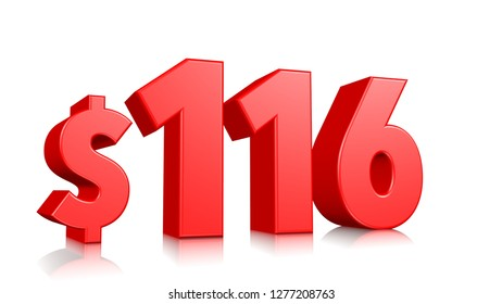 116$ One hundred and sixteen price symbol. red text 3d  render with dollar sign on white background