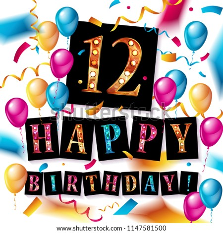 12th Birthday Celebration With Color Balloons And Colorful Confetti Glitters Design For Your Greeting
