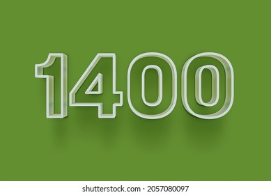 1400 3D number 1400 is isolated on green background for your unique selling poster promo discount special sale shopping offer, banner ads label, enjoy Christmas, Xmas sale off tag, coupon and more.