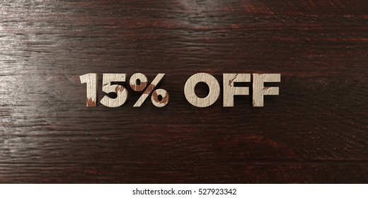 15% off - grungy wooden headline on Maple  - 3D rendered royalty free stock image. This image can be used for an online website banner ad or a print postcard.
