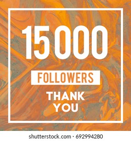15k Followers Thank You message to followers and subscribers in abstract Gold Marble