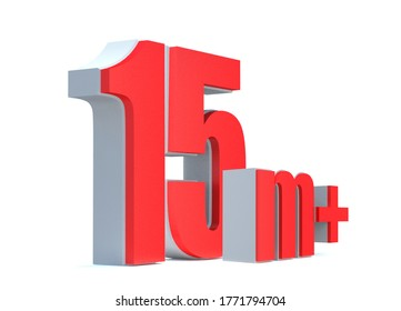 15M or 15 million followers thank you 3d word on white background. 3d illustration for Social Network friends or followers, like