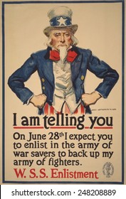 1918 WW1 poster, with classic Uncle Sam character by James M. Flagg. Poster read, 'I am telling you--On June 28th I expect you to enlist in the army of war savers to back up my army of fighters'.