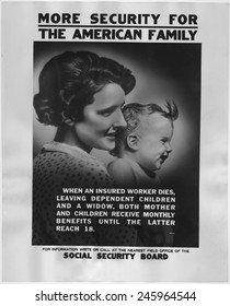 1930s poster publicizing the benefits available to mothers and dependent children under the new Social Security programs.