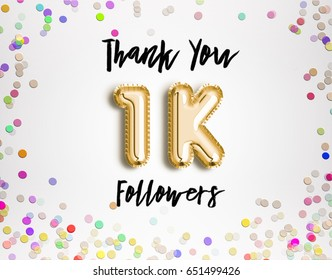 1k or 1000 thank you Gold balloons and colorful confetti, glitters. 3D Illustration for Social Network friends, followers, Web user Thank you celebrate of subscribers or followers, likes.
