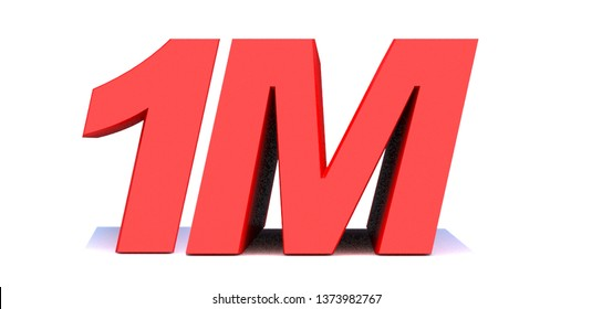 1M or 1 million followers thank you 3d word on white background. 3d illustration for Social Network friends or followers, like