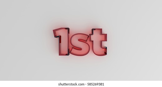 1st - Red glass text on white background - 3D rendered royalty free stock image.