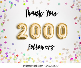 2000 followers thank you Gold balloons and colorful confetti, glitters. Illustration for Social Network friends, followers, Web user Thank you celebrate of subscribers or followers and likes.
