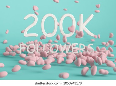 200K Followers banner. Template for social media post for Followers and Subscribers. 3D rendering.