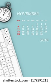 2018 year calendar. November calendar with Stopwatch and Keyboard. 3d Rendering