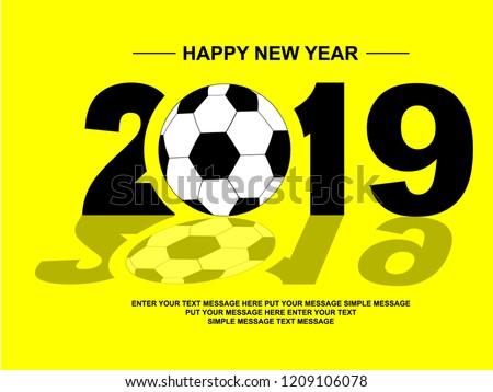 2019 Happy New Year Football Stock Illustration Royalty Free Stock