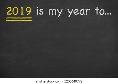 2019's my year to...
