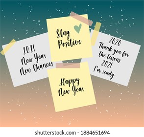 2021 new year, 2021 thank you for the lessons 2020 I'm ready, Stay positive. Motivation text on sticky notes. happy new year illustration.