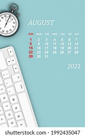 2021 year calendar. August calendar with Stopwatch and Keyboard. 3d Rendering