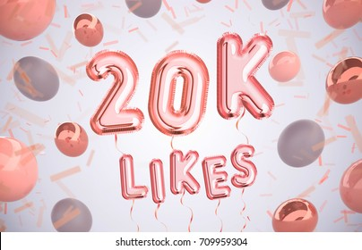 20k or 20000 likes, followers thank you with Rose Gold balloons and colorful confetti. For Social Network friends, followers, Web user Thank you celebrate of subscribers or followers, likes.