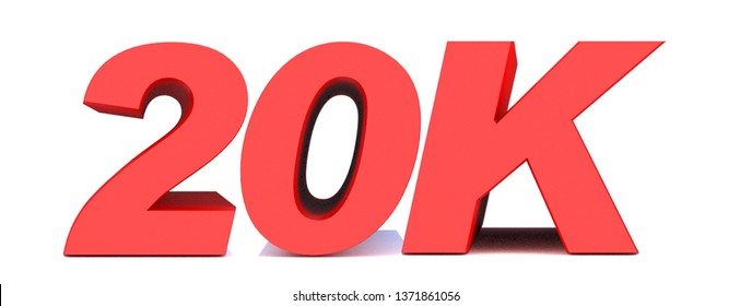 20k or 20000 thank you 3d word on white background. 3d illustration for Social Network friends or followers, likes
