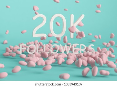 20K Followers banner. Template for social media post for Followers and Subscribers. 3D rendering.