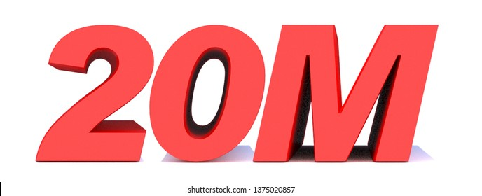 20M or 20 million followers thank you 3d word on white background. 3d illustration for Social Network friends or followers, like