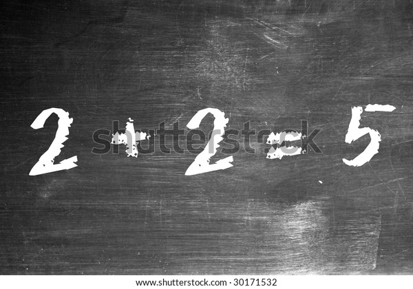 """2+2=5"" written on blackboard in chalk Reference to George Orwell's ""1984"""