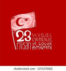 23 Nisan Ulusal Egemenlik ve Cocuk Bayrami hand drawn Happy April 23 National Sovereignty and Children's Day of Turkey