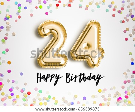 24th Birthday Celebration With Gold Balloons And Colorful Confetti Glitters 3d Illustration Design For Your