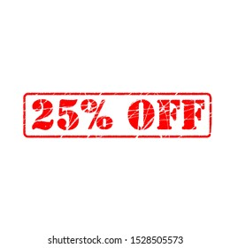 25% off on white background. twenty five Percent Off Promotional Advertising Banner. Special offer, great offer, sale.  Label and Tag with stamp effect