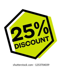 25 percent discount stamp on white background. Sign, label, sticker.