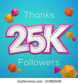25K likes online social media thank you banner. 3D rendering