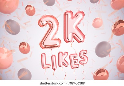 2k or 2000 likes, followers thank you with Rose Gold balloons and colorful confetti. For Social Network friends, followers, Web user Thank you celebrate of subscribers or followers, likes.