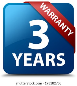 3 years warranty glossy blue square button